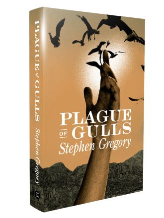 Plague of Gulls [signed hardcover] by Stephen Gregory